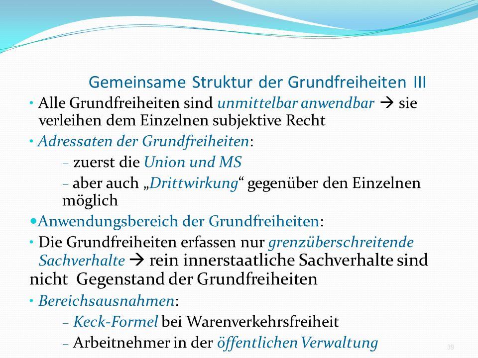Gemeinsame Struktur der Grundfreiheiten III