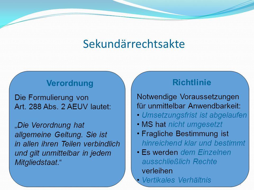 Sekundärrechtsakte Verordnung Richtlinie Die Formulierung von