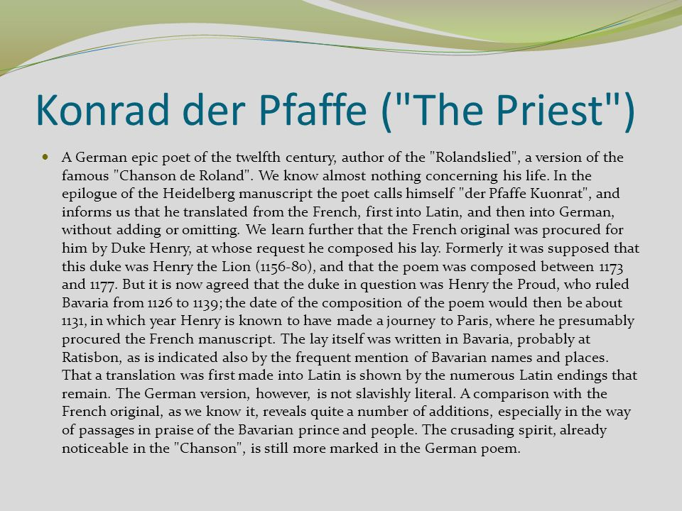Konrad der Pfaffe ( The Priest )