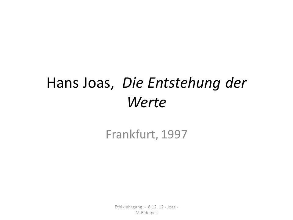 Hans Joas, Die Entstehung der Werte