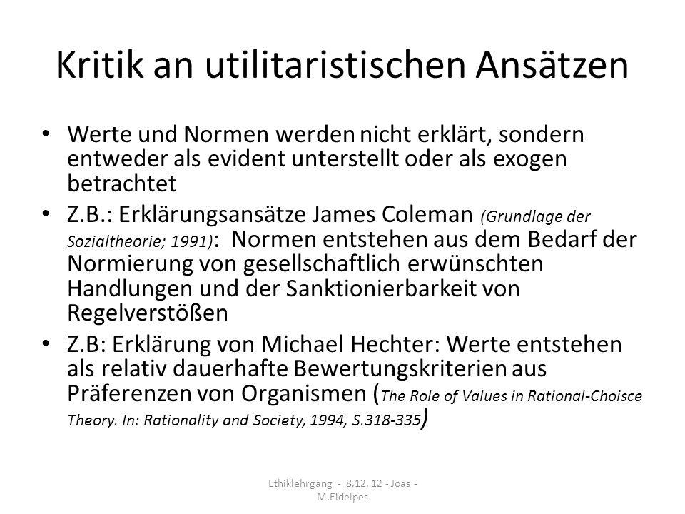 Kritik an utilitaristischen Ansätzen