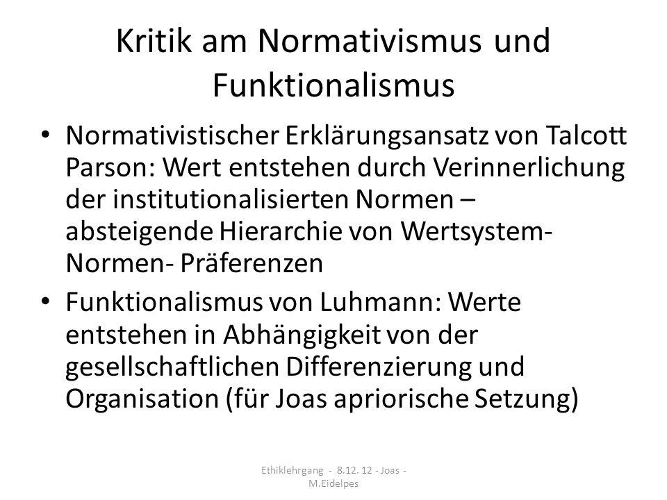 Kritik am Normativismus und Funktionalismus