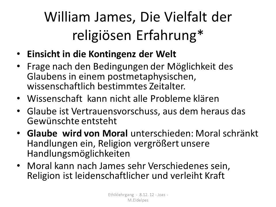 William James, Die Vielfalt der religiösen Erfahrung*