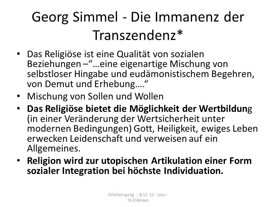 Georg Simmel - Die Immanenz der Transzendenz*