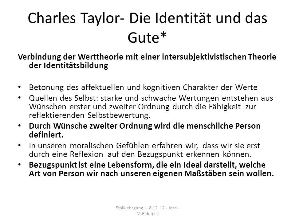 Charles Taylor- Die Identität und das Gute*