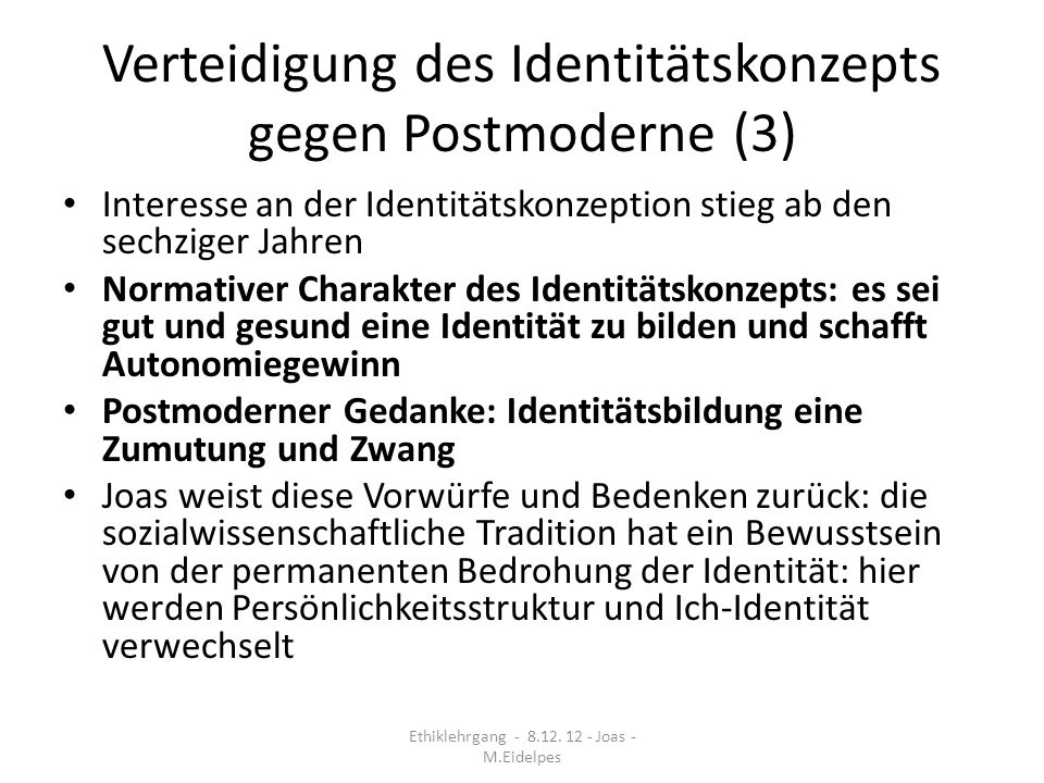 Verteidigung des Identitätskonzepts gegen Postmoderne (3)