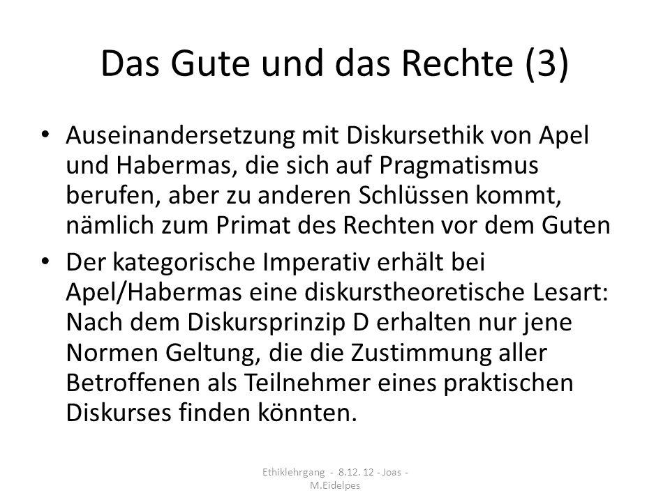 Das Gute und das Rechte (3)