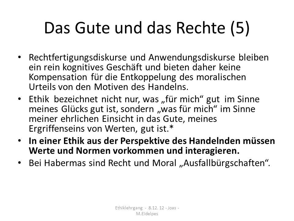 Das Gute und das Rechte (5)