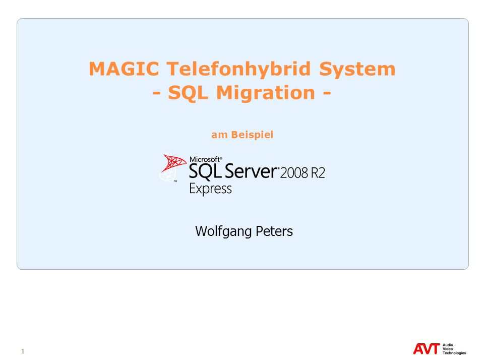 MAGIC Telefonhybrid System - SQL Migration - am Beispiel