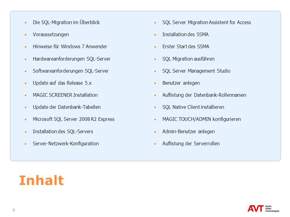 Inhalt Die SQL-Migration im Überblick Voraussetzungen