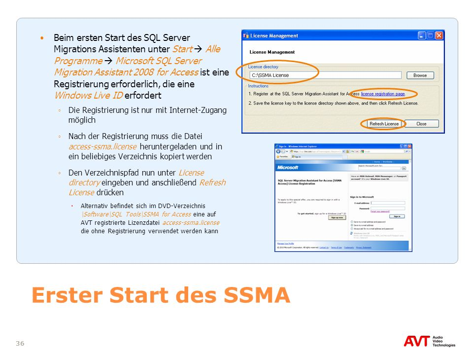 Beim ersten Start des SQL Server Migrations Assistenten unter Start  Alle Programme  Microsoft SQL Server Migration Assistant 2008 for Access ist eine Registrierung erforderlich, die eine Windows Live ID erfordert