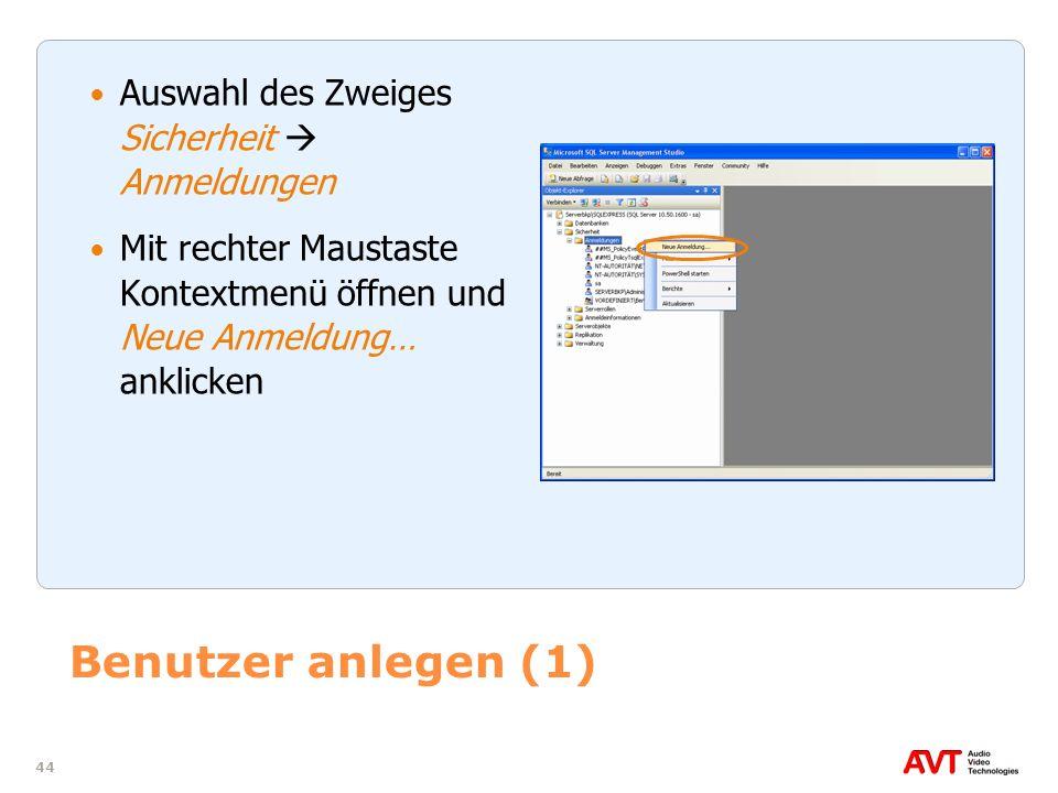 Benutzer anlegen (1) Auswahl des Zweiges Sicherheit  Anmeldungen