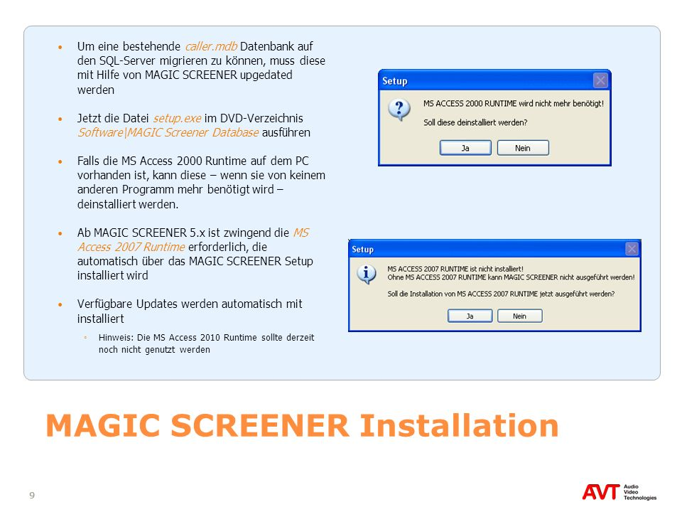 MAGIC SCREENER Installation