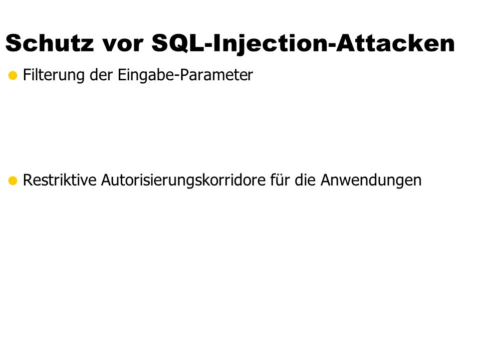 Schutz vor SQL-Injection-Attacken