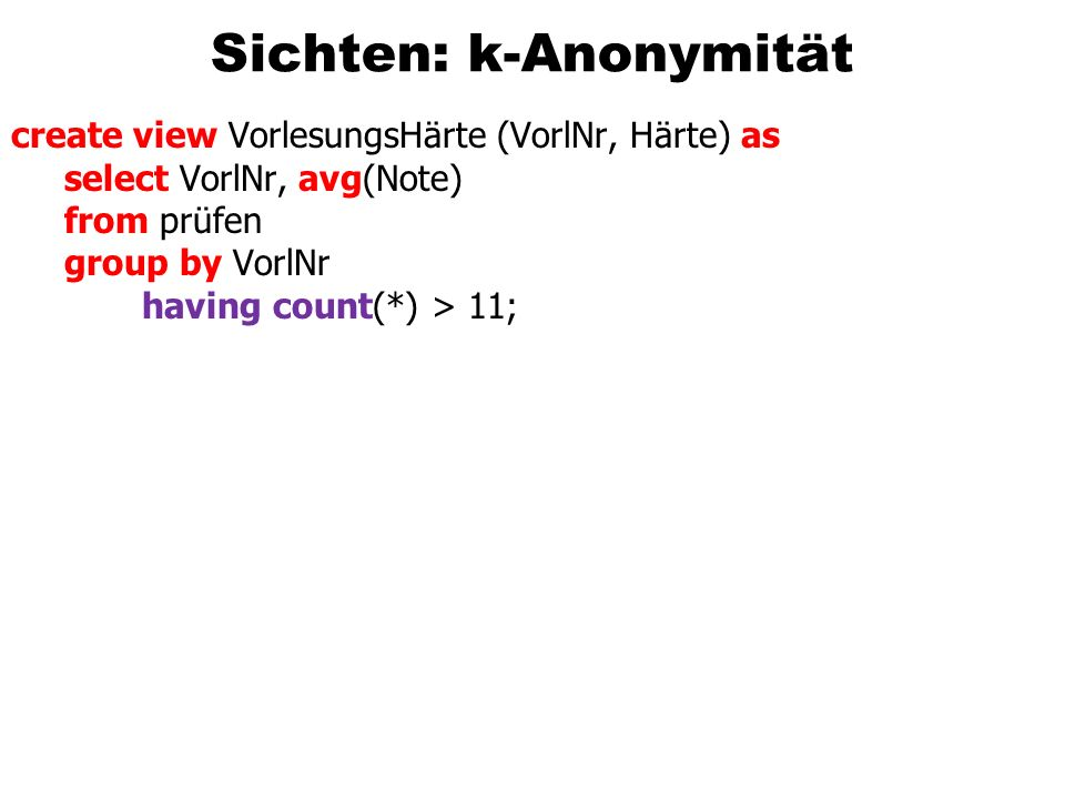 Sichten: k-Anonymität