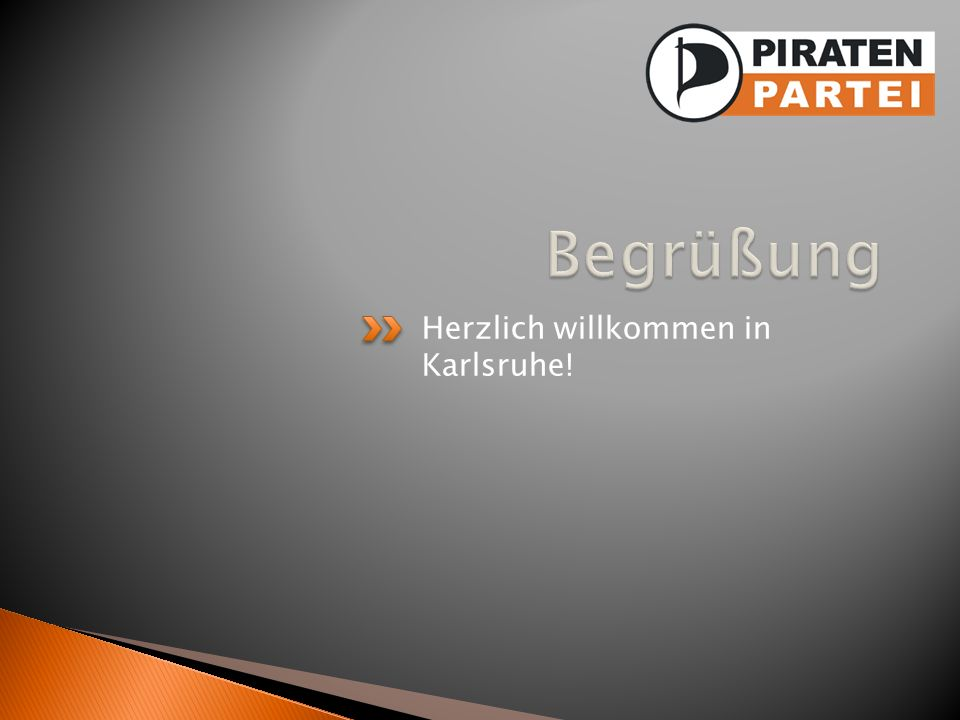 Begrüßung Herzlich willkommen in Karlsruhe!