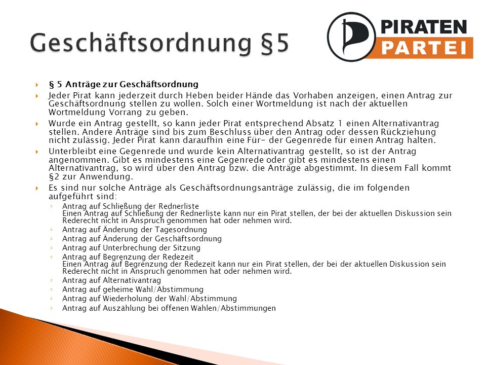 Geschäftsordnung §5 § 5 Anträge zur Geschäftsordnung