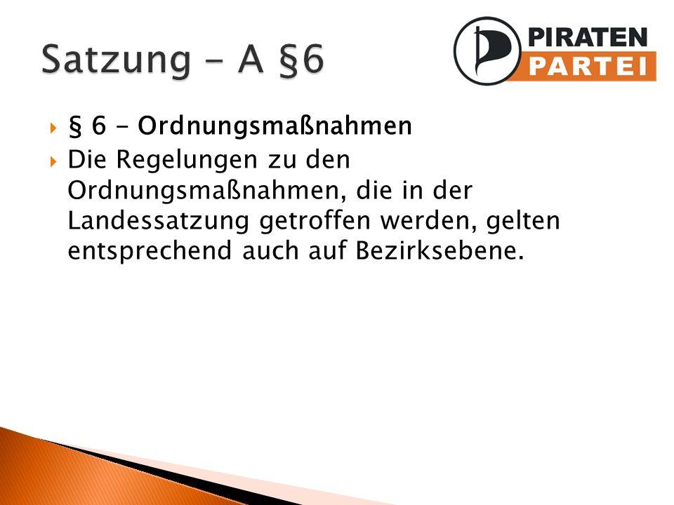 Satzung - A §6 § 6 - Ordnungsmaßnahmen