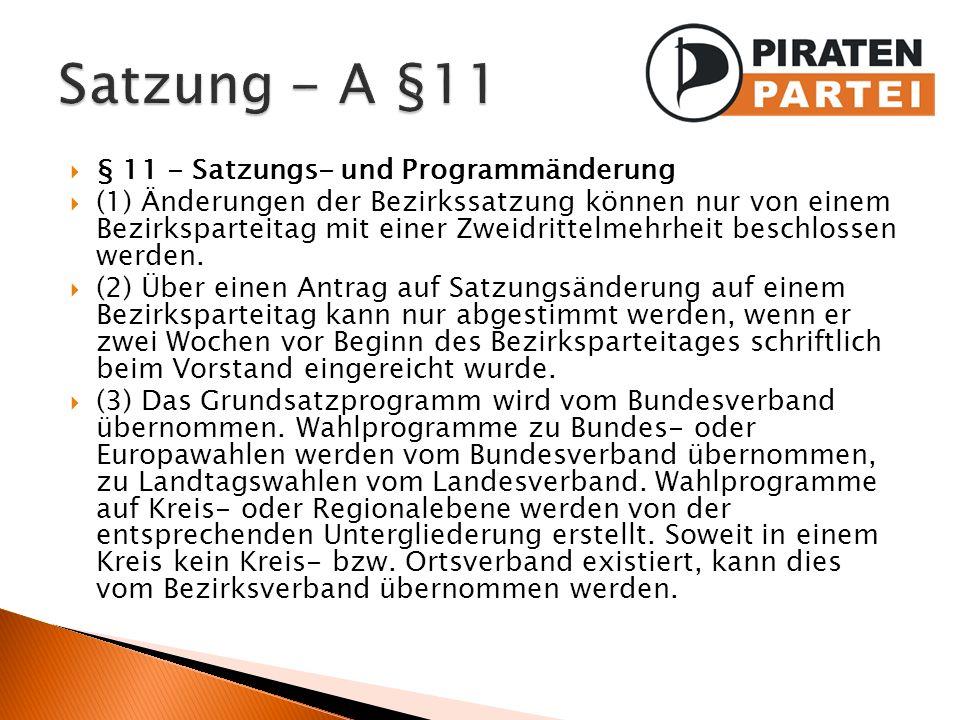 Satzung - A §11 § 11 - Satzungs- und Programmänderung