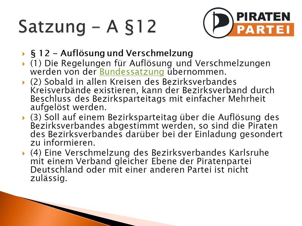 Satzung - A §12 § 12 - Auflösung und Verschmelzung