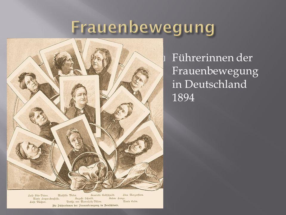 Frauenbewegung Führerinnen der Frauenbewegung in Deutschland 1894