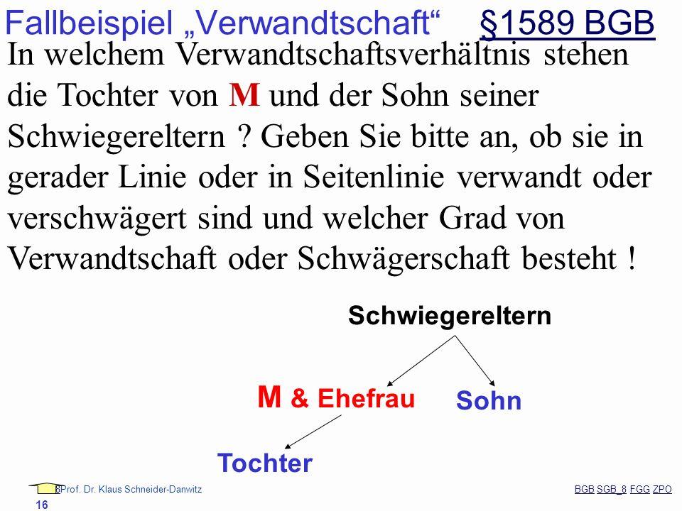 """Fallbeispiel """"Verwandtschaft §1589 BGB"""