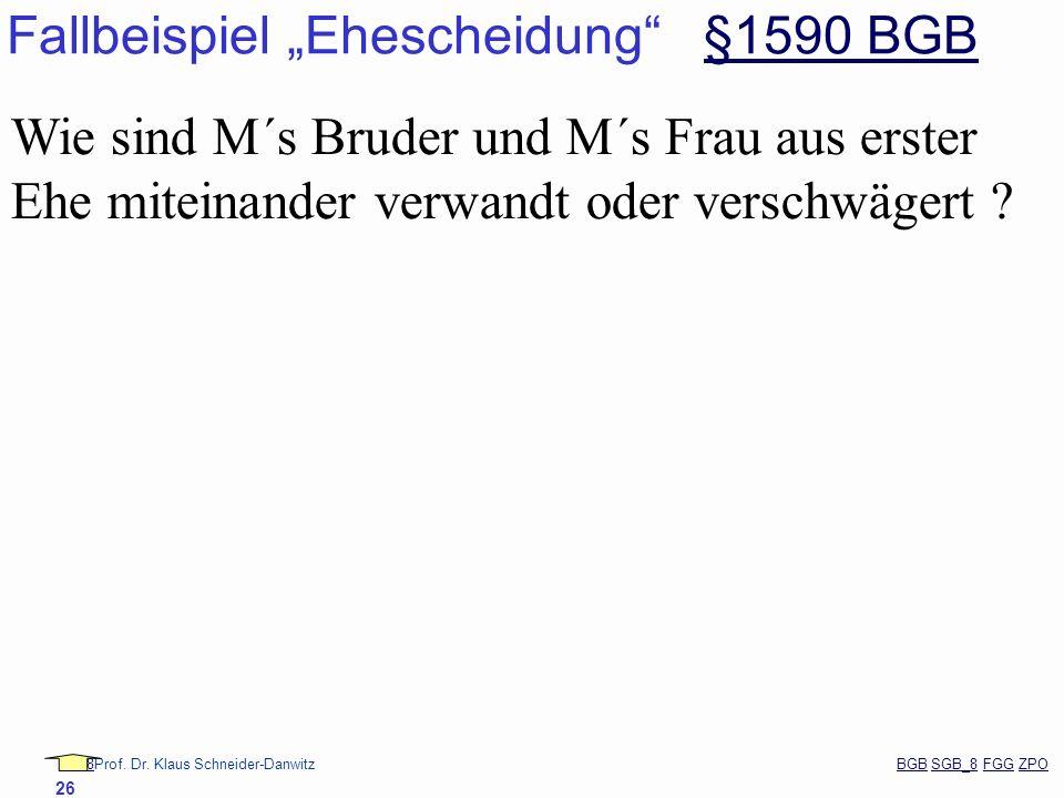 "Fallbeispiel ""Ehescheidung §1590 BGB"