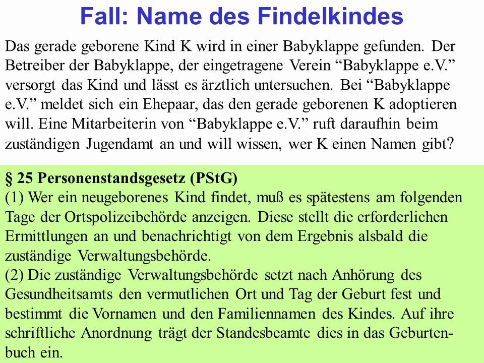 Fall: Name des Findelkindes