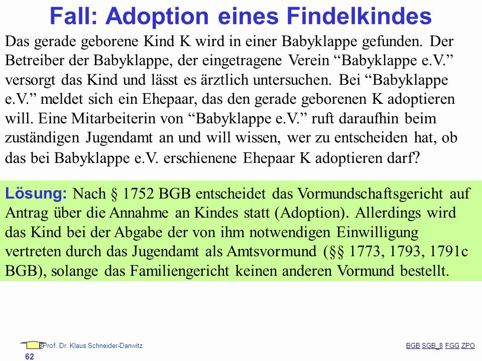 Fall: Adoption eines Findelkindes