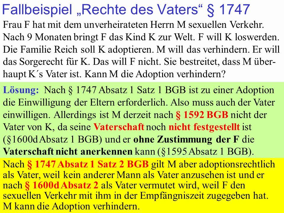 """Fallbeispiel """"Rechte des Vaters § 1747"""