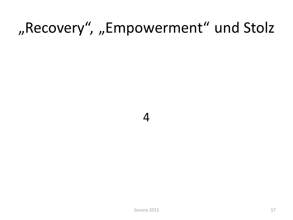 """Recovery , ""Empowerment und Stolz"