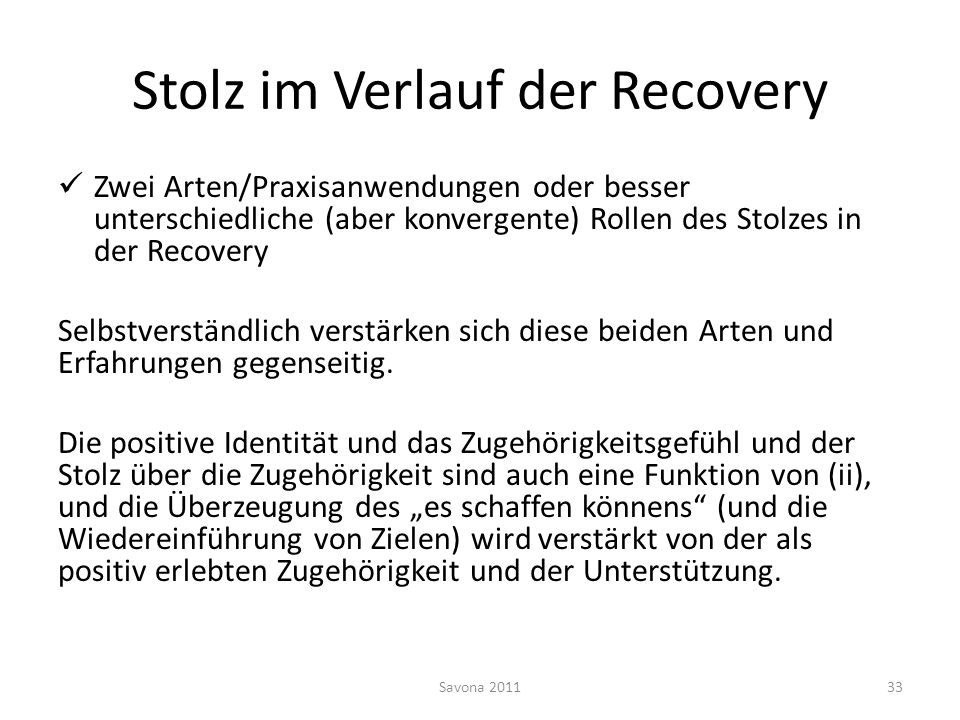 Stolz im Verlauf der Recovery
