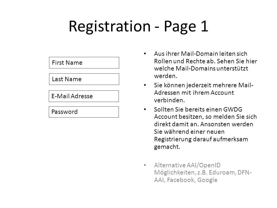 Registration - Page 1 Aus ihrer Mail-Domain leiten sich Rollen und Rechte ab. Sehen Sie hier welche Mail-Domains unterstützt werden.