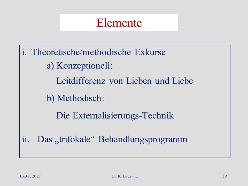 Elemente i. Theoretische/methodische Exkurse a) Konzeptionell: