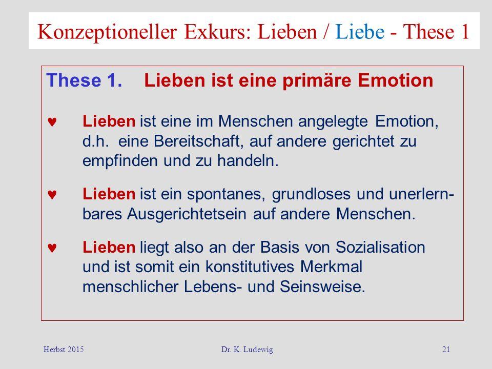 Konzeptioneller Exkurs: Lieben / Liebe - These 1