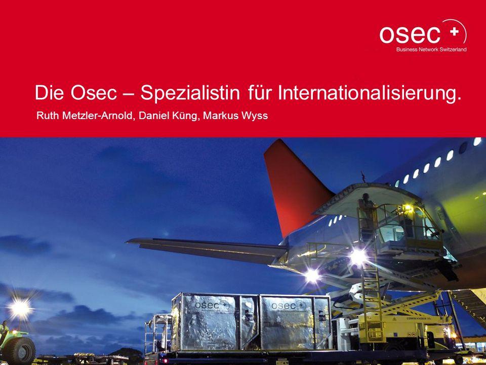 Die Osec – Spezialistin für Internationalisierung.