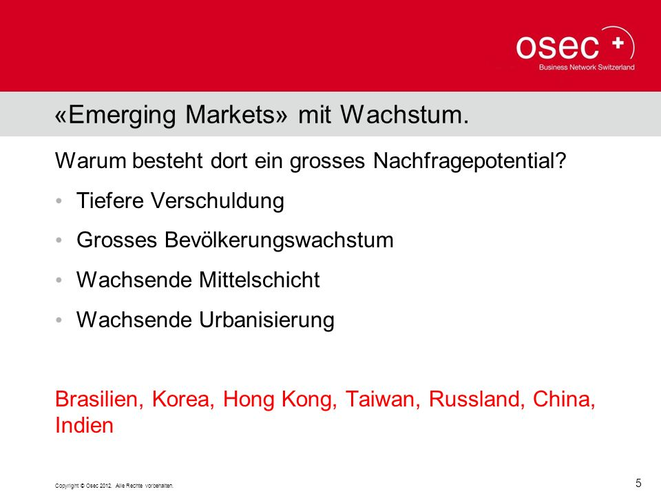 «Emerging Markets» mit Wachstum.