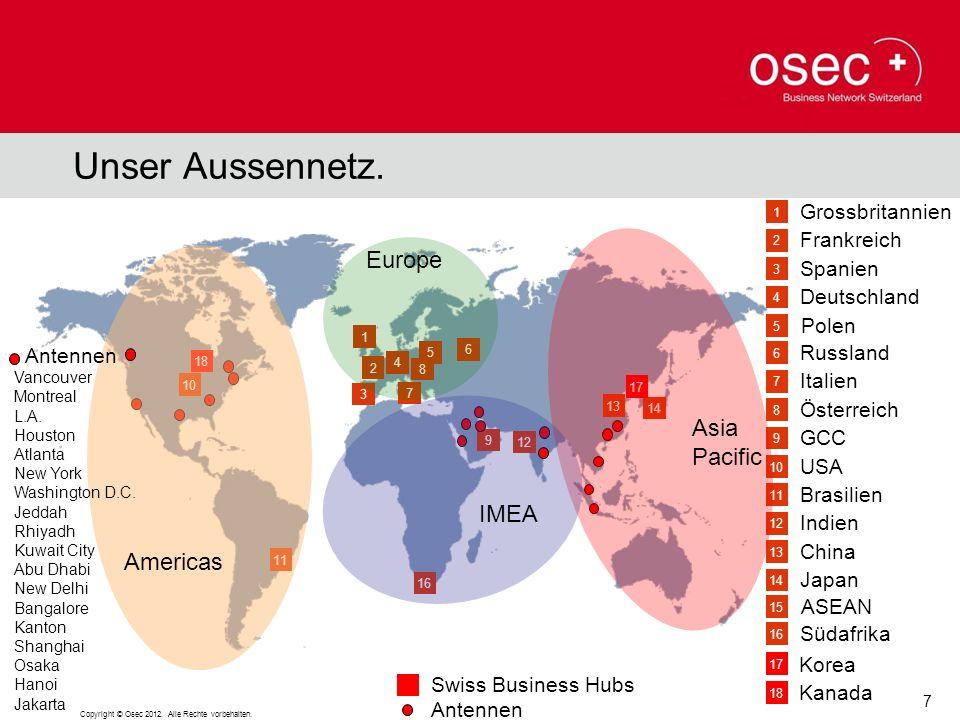 Unser Aussennetz. Europe Asia Pacific IMEA Americas Grossbritannien