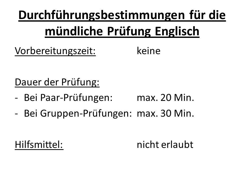 Durchführungsbestimmungen für die mündliche Prüfung Englisch