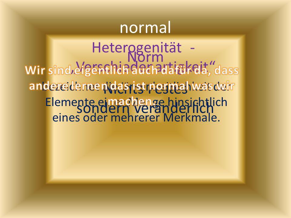 """normal Heterogenität - """"Verschiedenartigkeit Norm"""
