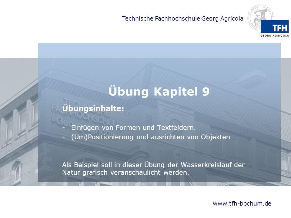 Übung Kapitel 9 Übungsinhalte: Einfügen von Formen und Textfeldern.
