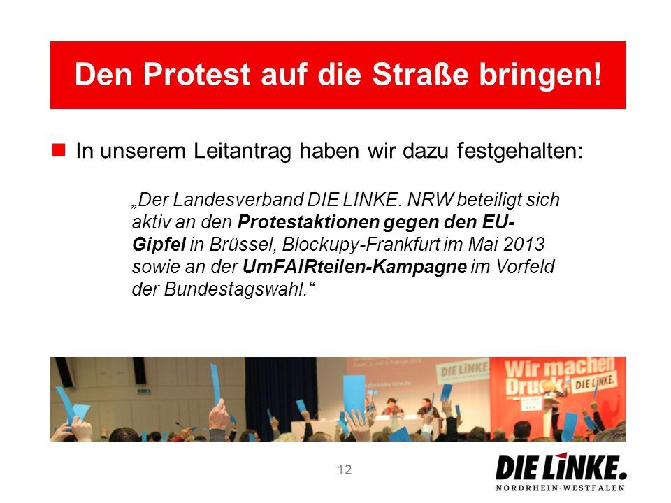 Den Protest auf die Straße bringen!
