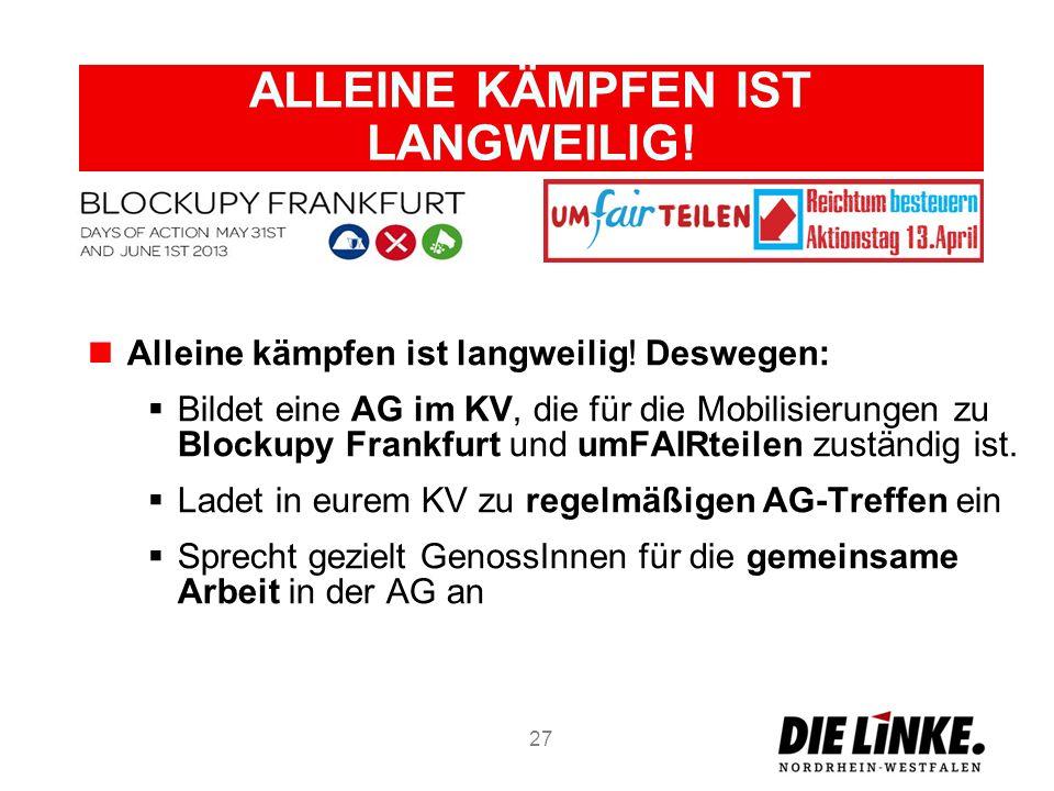 ALLEINE KÄMPFEN IST LANGWEILIG!