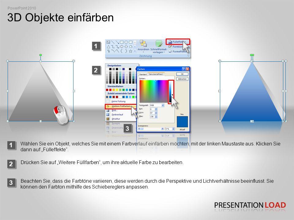 PowerPoint 2010 3D Objekte einfärben. 1. 2. 3. 1.