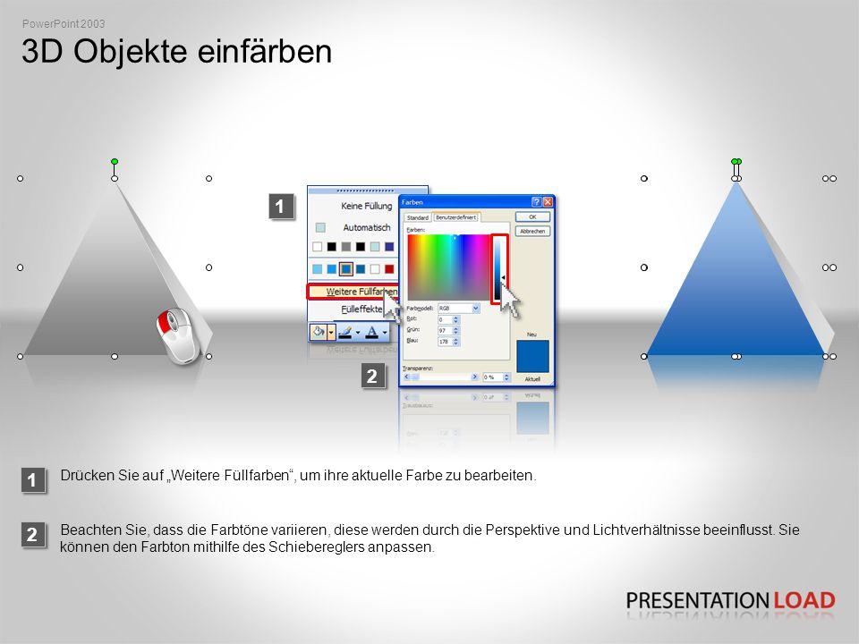 """PowerPoint 2003 3D Objekte einfärben. 1. 2. 1. Drücken Sie auf """"Weitere Füllfarben , um ihre aktuelle Farbe zu bearbeiten."""