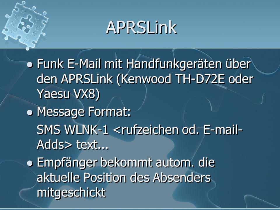 APRSLink Funk E-Mail mit Handfunkgeräten über den APRSLink (Kenwood TH-D72E oder Yaesu VX8) Message Format: