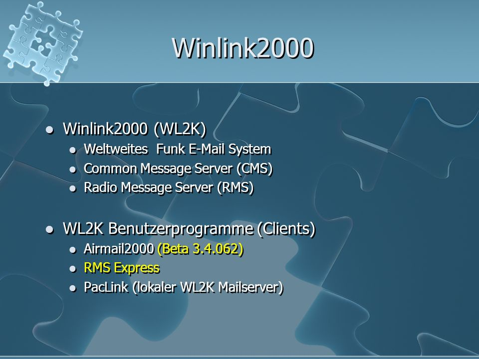 Winlink2000 Winlink2000 (WL2K) WL2K Benutzerprogramme (Clients)