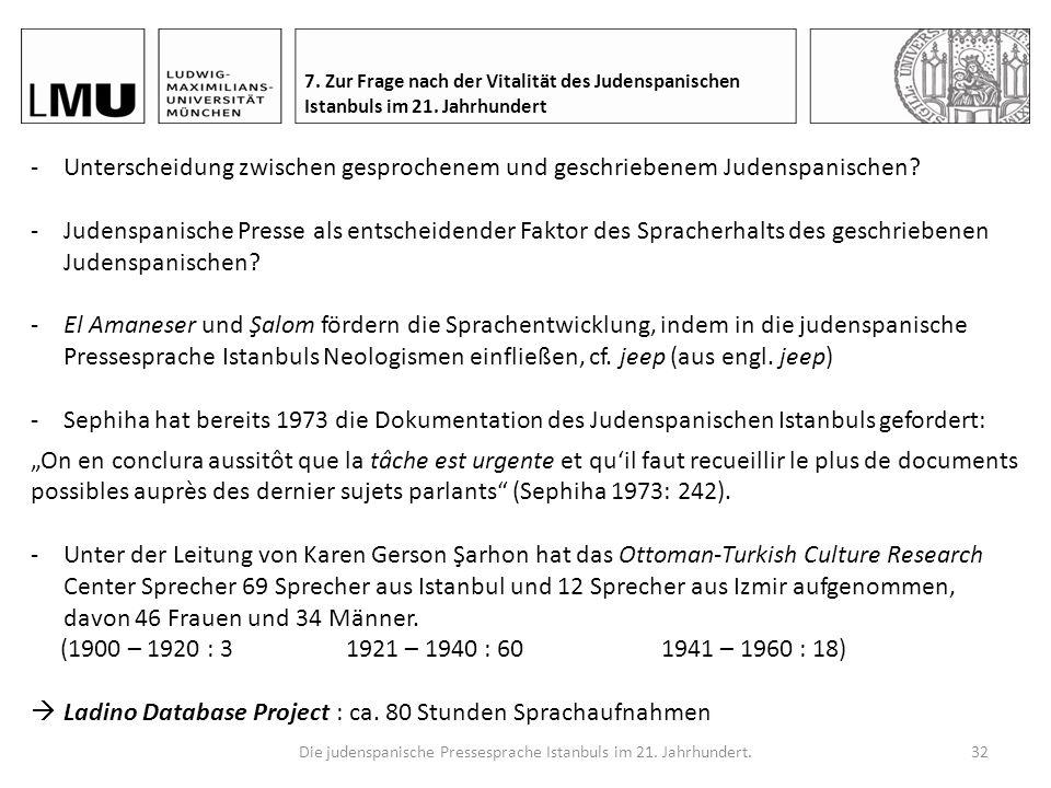 Die judenspanische Pressesprache Istanbuls im 21. Jahrhundert.