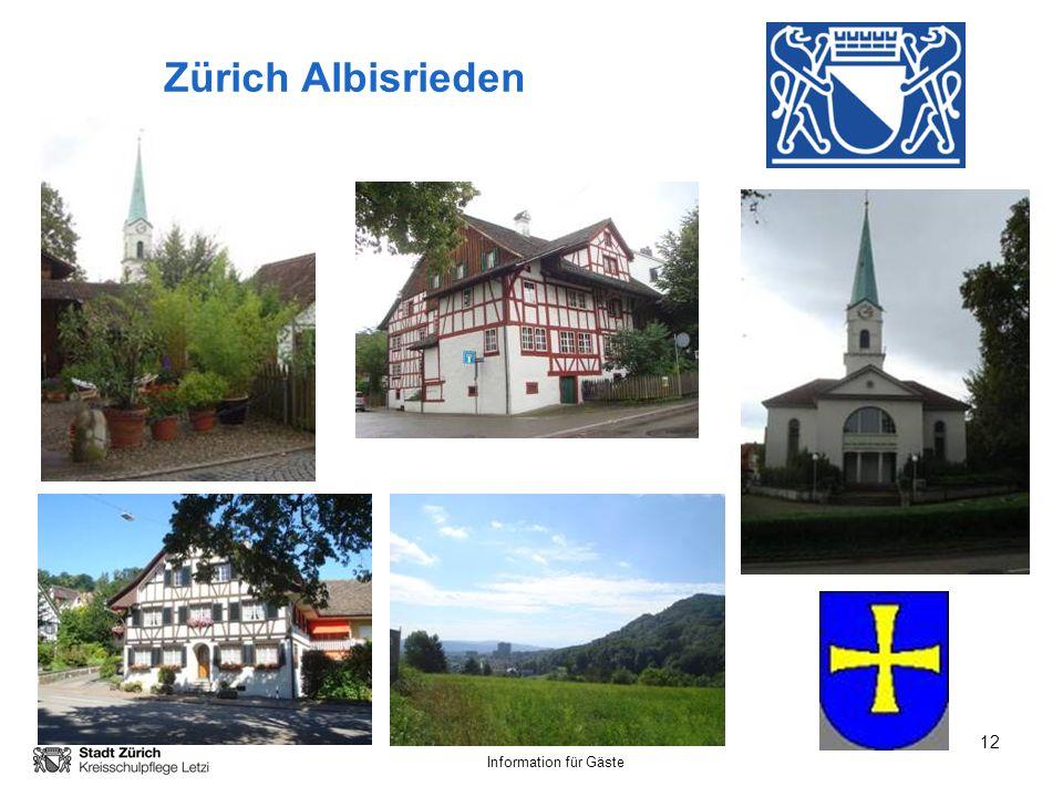 Zürich Albisrieden Wir möchten euch die Schule Altweg in Albisrieden, einem Zürcher Aussenquartier als Beispiel einer Schweizerschule vorstellen.