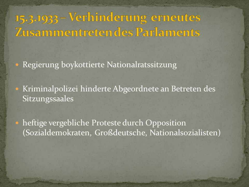 15.3.1933 – Verhinderung erneutes Zusammentreten des Parlaments